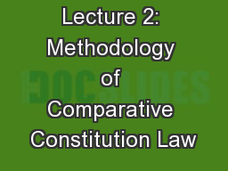 Lecture 2: Methodology of Comparative Constitution Law