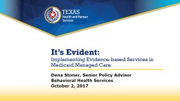 It�s Evident :  How Integration Supports Adopting Evidence-based Practices