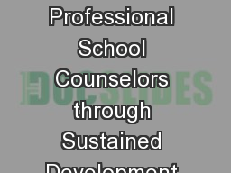 Poised to Lead:  Preparing Professional School Counselors through Sustained Development to Lead Loc