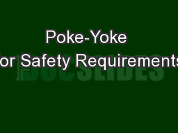 Poke-Yoke for Safety Requirements