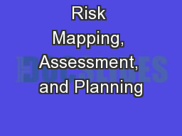 Risk Mapping, Assessment, and Planning