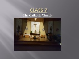 Class 7 The Catholic Church