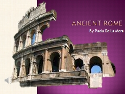 Ancient Rome By Paola De La Mora