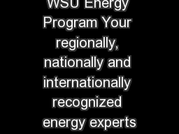 WSU Energy Program Your regionally, nationally and internationally recognized energy experts