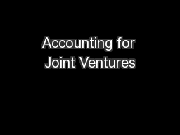 Accounting for Joint Ventures