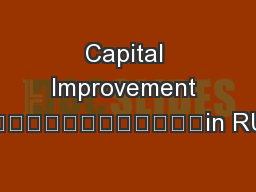 Capital Improvement 														in RUSD