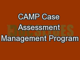 CAMP Case Assessment Management Program