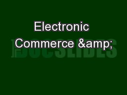 Electronic Commerce &