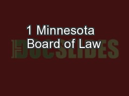 1 Minnesota  Board of Law