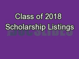 Class of 2018 Scholarship Listings