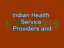 Indian Health Service Providers and