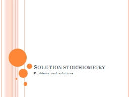 Solution stoichiometry  Problems and solutions