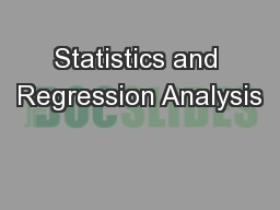 Statistics and Regression Analysis