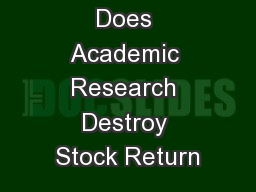 Does Academic Research Destroy Stock Return