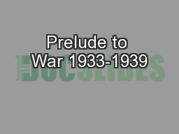 Prelude to War 1933-1939