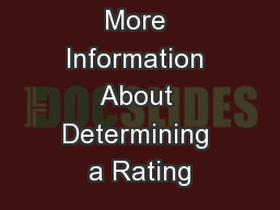 Session 5: More Information About Determining a Rating