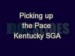 Picking up the Pace Kentucky SGA