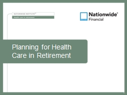 Planning for Health  Care in Retirement PowerPoint PPT Presentation