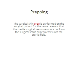 Prepping The surgical skin