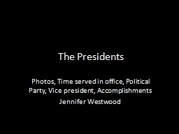 The Presidents Photos, Time served in office,