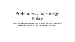 Pretenders and Foreign Policy