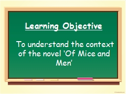 Learning  Objective  To understand the context of the novel