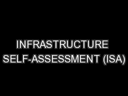 INFRASTRUCTURE SELF-ASSESSMENT (ISA)