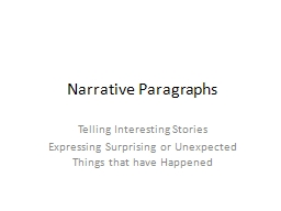 Narrative Paragraphs Telling Interesting Stories