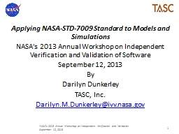 Applying NASA-STD-7009 Standard to Models and Simulations
