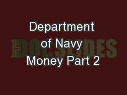 Department of Navy Money Part 2