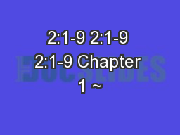 2:1-9 2:1-9 2:1-9 Chapter 1 ~