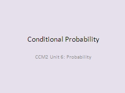 Conditional Probability CCM2 Unit 6: Probability