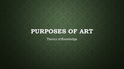 Purposes of Art Theory of Knowledge