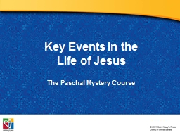 Key Events in the  Life of Jesus