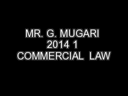 MR. G. MUGARI 2014 1 COMMERCIAL  LAW