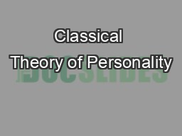 Classical Theory of Personality