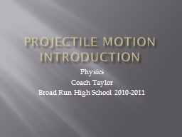 Projectile Motion Introduction PowerPoint PPT Presentation