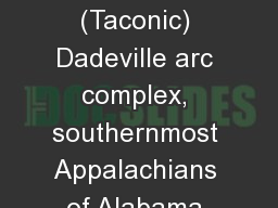 The early Paleozoic (Taconic) Dadeville arc complex, southernmost Appalachians of Alabama and Georg