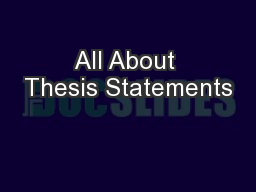 All About Thesis Statements PowerPoint PPT Presentation