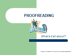 PROOFREADING What's it all about?
