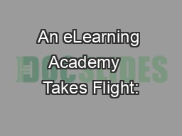 An eLearning Academy   Takes Flight: