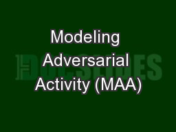Modeling Adversarial Activity (MAA)