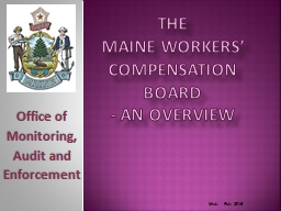 The  Maine Workers' Compensation