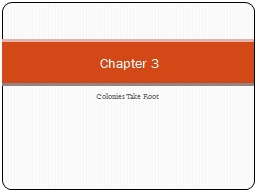 Colonies  T ake Root Chapter 3