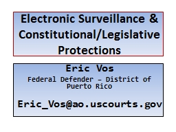 Electronic Surveillance & Constitutional/Legislative