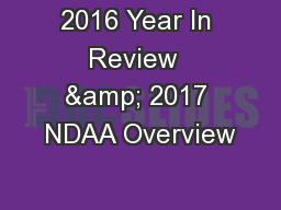 2016 Year In Review  & 2017 NDAA Overview