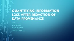Quantifying INFORMATION LOSS after