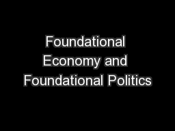 Foundational Economy and Foundational Politics