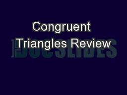 Congruent Triangles Review
