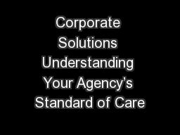 Corporate Solutions Understanding Your Agency's Standard of Care
